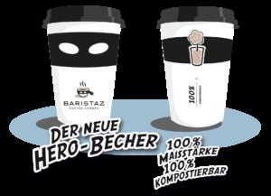 Unser Becher für ökologischen Kaffeegenuss: der Hero-Becher aus Maisstärke.